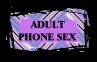 FREE ADULT PHONE SEX